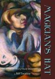 Magician's Hat: Poems on the Life of David Alfaro Siqueiros